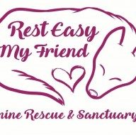 Rest Easy My Friend Canine Rescue & Sanctuary