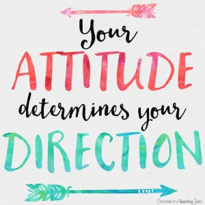 Attitude determines your direction