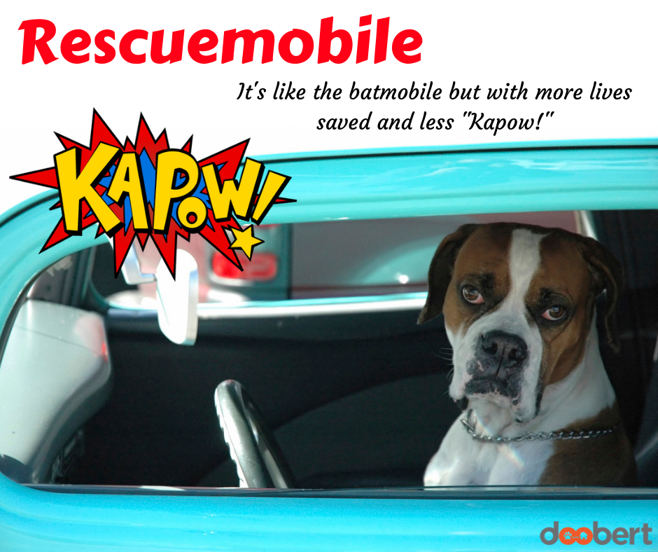 Rescuemobile - it's like the batmobile but with more lives saved and less kapow