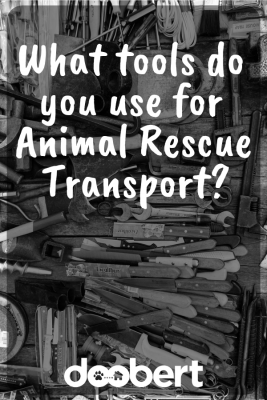 Tools for animal rescue transport