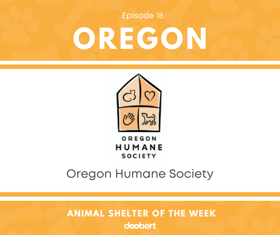FB 18. Oregon Humane Society_Animal Shelter of the Week