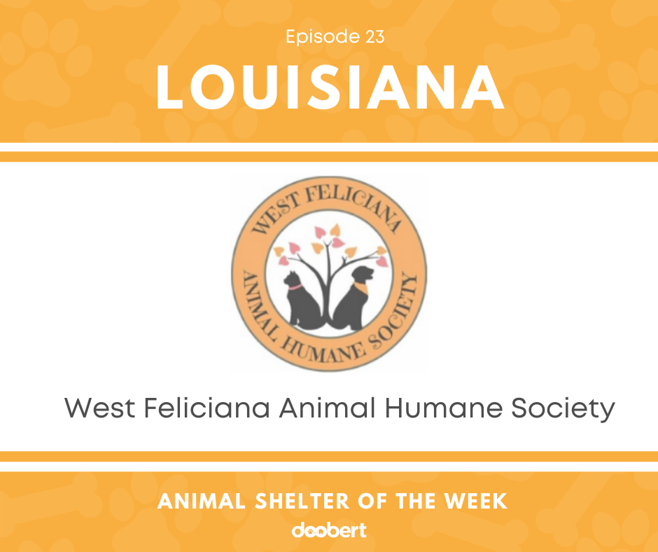 FB 23. West Feliciana Animal Humane Society_Animal Shelter of the Week