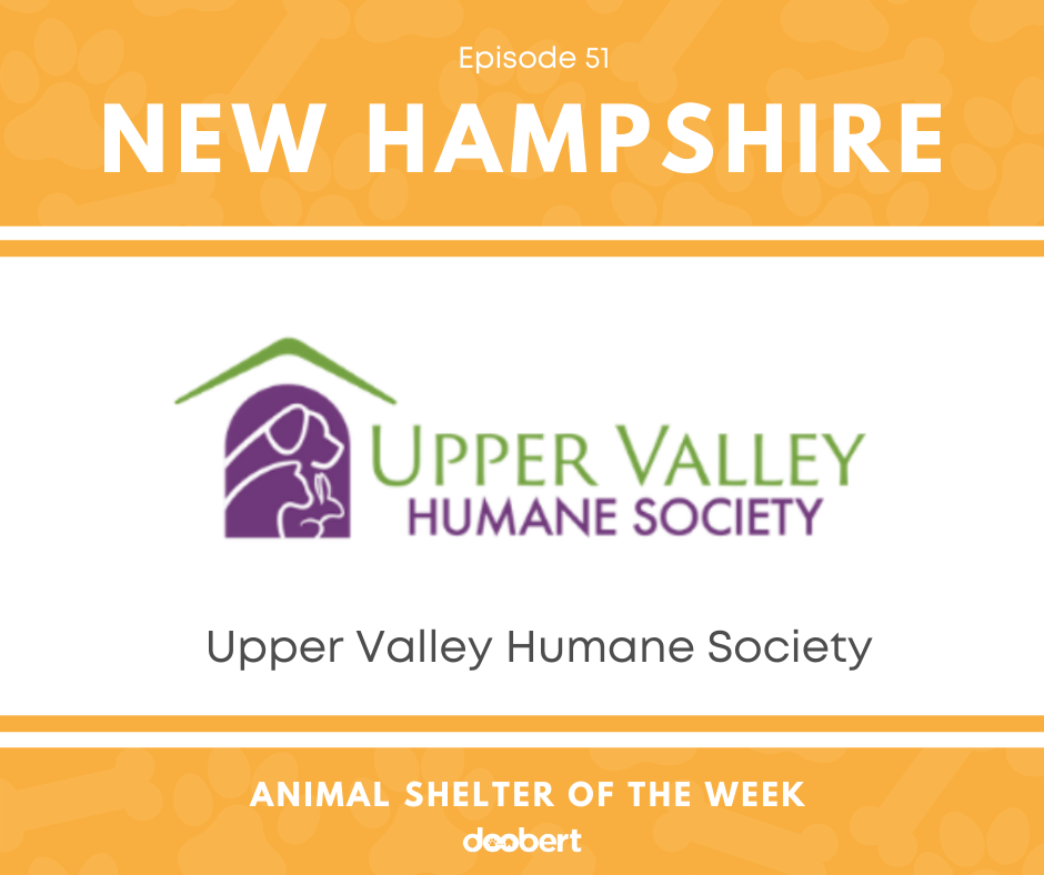 FB 51. Upper Valley Humane Society_Animal Shelter of the Week