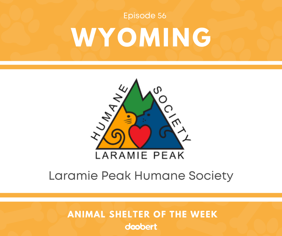 FB 56. Laramie Peak Humane Society_Animal Shelter of the Week
